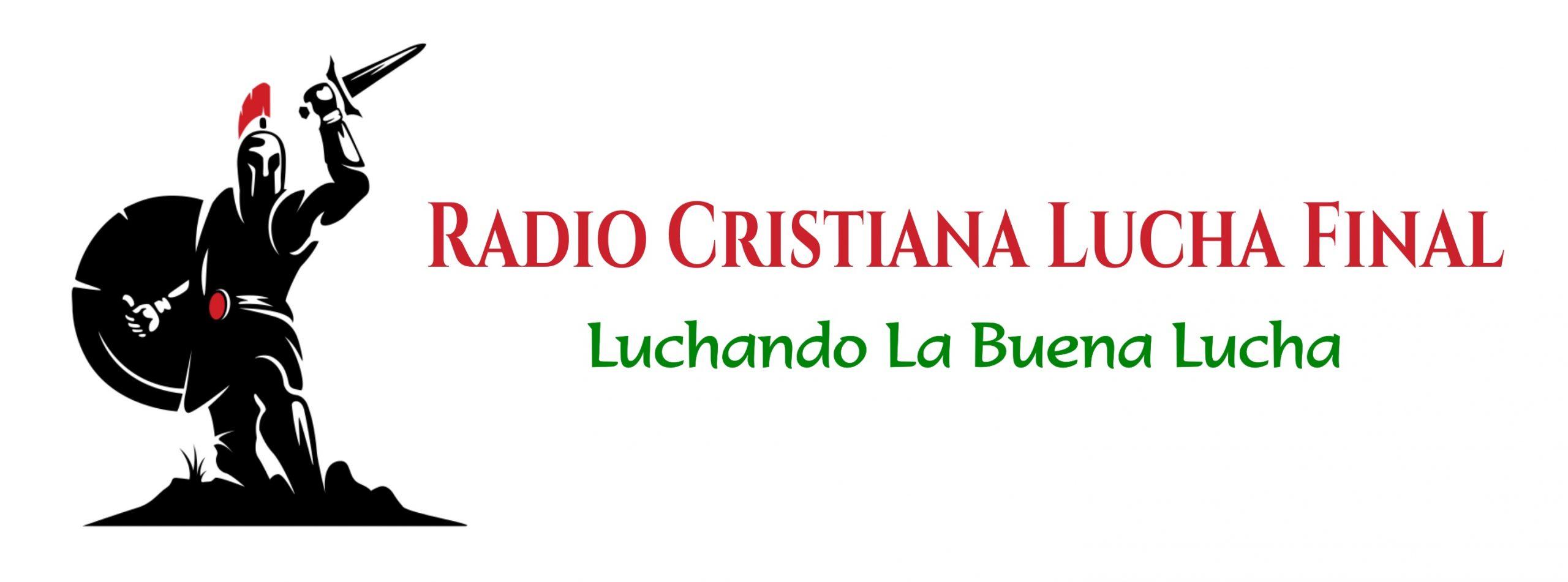 Radio Cristiana Lucha Final